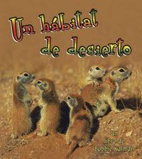 Un Habitat de Desierto by Bobbie Kalman image