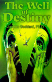 The Well of Destiny by Jerome Goddard image