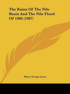 The Rains of the Nile Basin and the Nile Flood of 1906 (1907) by Henry George Lyons image