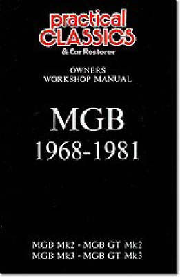 MGB 1968-1981 Owner's Workshop Manual