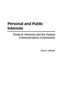 Personal and Public Interests by Susan L Brinson