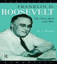 Franklin D. Roosevelt by Michael J. Heale image