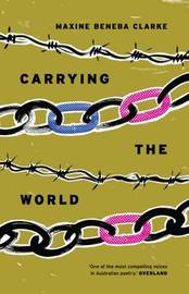 Carrying the World by Maxine Beneba Clarke