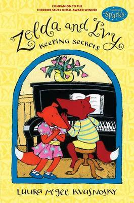 Zelda And Ivy: Keeping Secrets (Candlewick Sparks) by Laura McGee Kvasnosky image