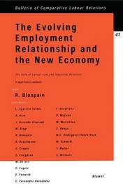 The Evolving Employment Relationship and the New Economy by Roger Blanpain