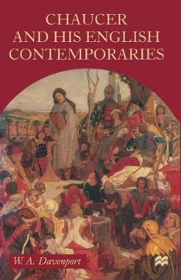 Chaucer and his English Contemporaries by Tony Davenport