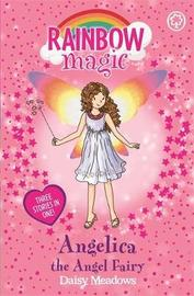 Rainbow Magic: Angelica the Angel Fairy by Daisy Meadows