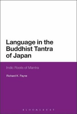Language in the Buddhist Tantra of Japan by Richard K Payne image
