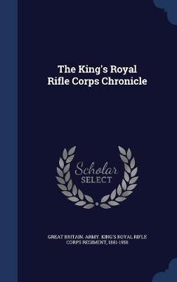 The King's Royal Rifle Corps Chronicle image
