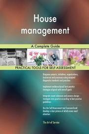 House Management a Complete Guide by Gerardus Blokdyk image