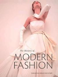 History of Modern Fashion by Daniel James Cole
