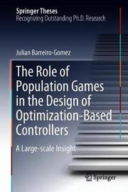 The Role of Population Games in the Design of Optimization-Based Controllers by Julian Barreiro-Gomez image