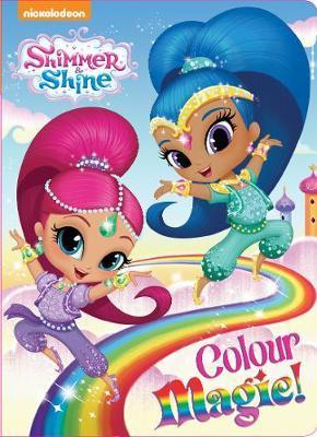 Shimmer & Shine Board Book Colour Magic by Lake Press