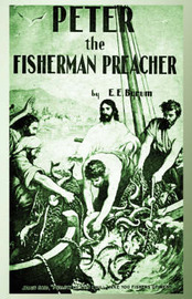 Peter the Fisherman Preacher by E.E. Byrum