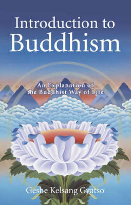Introduction to Buddhism by Geshe Kelsang Gyatso image
