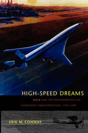 High-Speed Dreams by Erik M Conway image