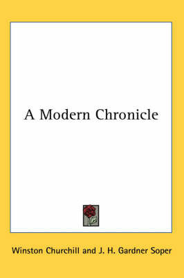 A Modern Chronicle by Winston, Churchill