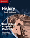 History for the IB Diploma: Nationalist and Independence Movements by Stephen Nutt