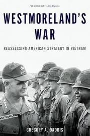 Westmoreland's War by Gregory A. Daddis