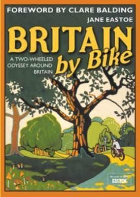 Britain By Bike by Jane Eastoe image