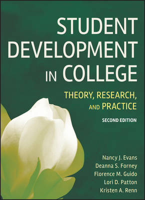 Student Development in College: Theory, Research, and Practice by Nancy J. Evans image