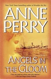 Angels in the Gloom by Anne Perry