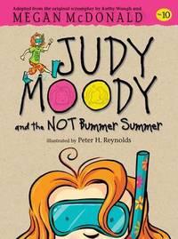 Judy Moody and the Not Bummer Summer by McDonald Megan