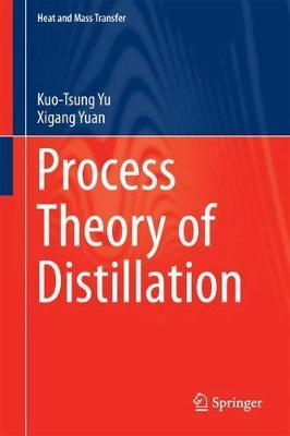 Process Theory of Distillation by Kuo-Tsung Yu image