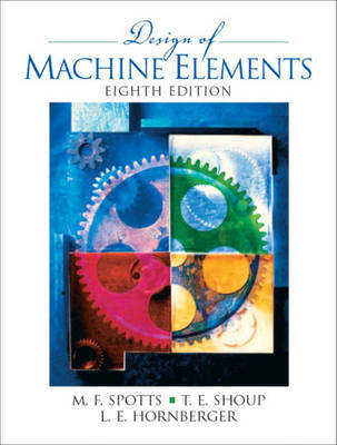 Design of Machine Elements by Lee E. Hornberger