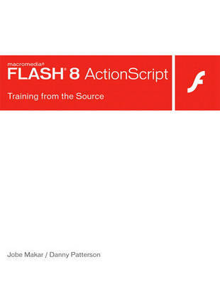 Macromedia Flash 8 ActionScript: Training from the Source by Derek Franklin image