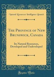 The Province of New Brunswick, Canada by Natural Resources Intelligence Branch image