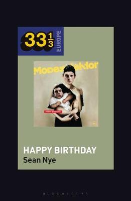 Modeselektor's Happy Birthday by Sean Nye