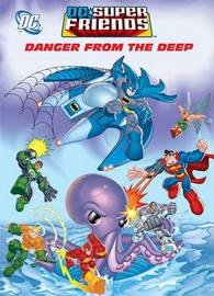 Danger from the Deep (DC Super Friends) by Golden Books image