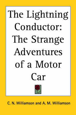 The Lightning Conductor: The Strange Adventures of a Motor Car
