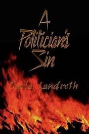 A Politician's Sin by Carla Landreth image