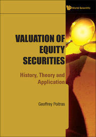 Valuation Of Equity Securities: History, Theory And Application by Geoffrey Poitras image