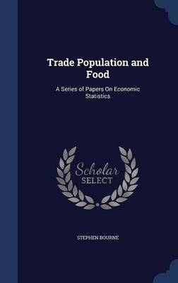 Trade Population and Food by Stephen Bourne