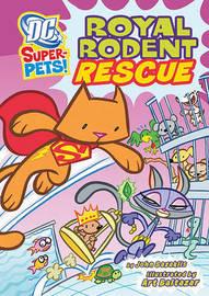 Royal Rodent Rescue by John Sazaklis