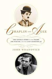 Chaplin and Agee by John Wranovics