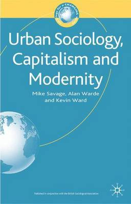 Urban Sociology, Capitalism and Modernity by Mike Savage image