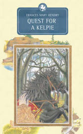 Quest for a Kelpie by Frances Mary Hendry image