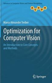 Optimization for Computer Vision by Marco Alexander Treiber