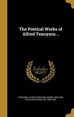 The Poetical Works of Alfred Tennyson .. image