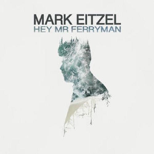 Hey Mr Ferryman by Mark Eitzel