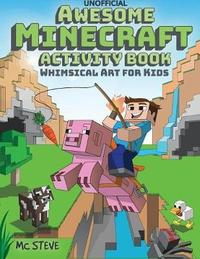 Awesome Minecraft Activity Book by MC Steve