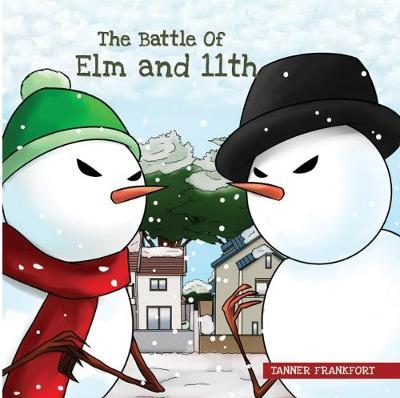 The Battle of Elm and 11th by Tanner Frankfort