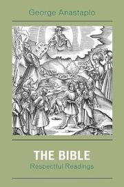 The Bible by George Anastaplo
