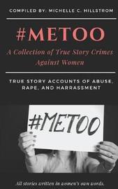 #metoo by Michelle Hillstrom