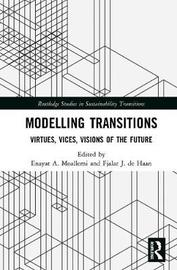 Modelling Transitions