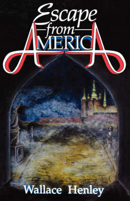 Escape from America by Wallace Henley image